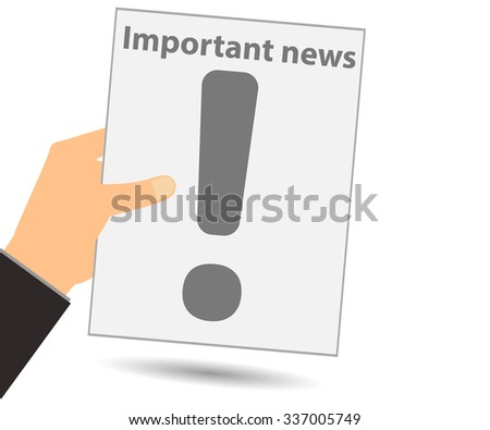 Hold in your hand a newspaper. Important news. View news in the newspaper. Vector illustration. - stock vector