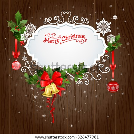 Holiday background with christmas decoration. Festive design for card, banner, invitation, leaflet and so on. - stock vector