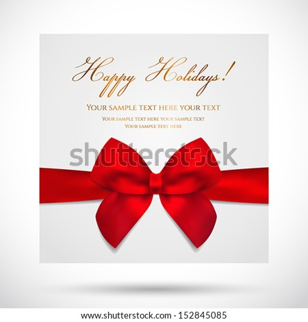 Holiday card, Christmas card, Birthday card, Gift card (greeting card) template with big lush red bow (ribbons, present). Holiday (celebration) background design for invitation, banner. Vector  - stock vector