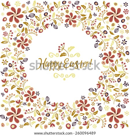 Holiday card. Floral ornament. Easter. Hand lettering. - stock vector