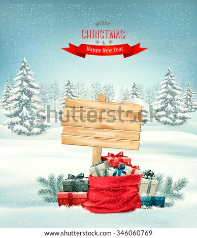Holiday Christmas background with a sack full of gift boxes and wooden sign. Vector. - stock vector