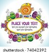 Holiday Easter Frame with white space for your text:Cute funny Easter chick, colorful painted easter eggs. Floral elements like flowers and plants to celebrate Spring - stock vector