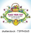 Holiday Easter Frame with white space for your text: Traditional basket with colorful painted easter eggs, cute chicken, egg with drawing of bunny. Floral elements like flowers and plants - stock vector