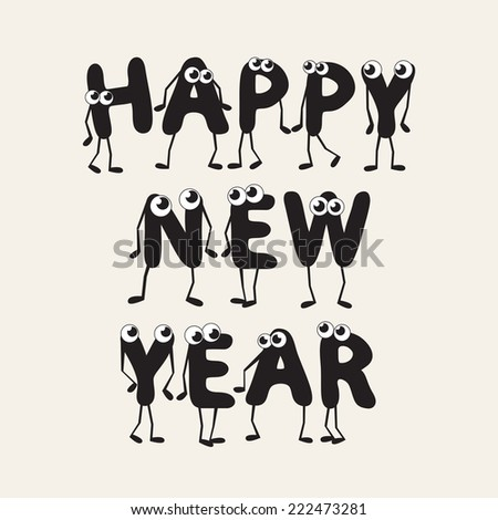 Holiday greeting card with New Year hand drawn lettering. Cute party of humanlike characters forming congratulatory text Happy New Year - stock vector