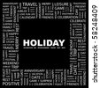 HOLIDAY. Word collage on black background. Illustration with different association terms. - stock vector