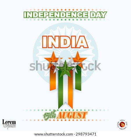 Holidays decorative, design background for National Celebration of India; Orange, white and green stars and Ashoka wheel on national flag colors for fifteenth of August, Indian Independence Day   - stock vector