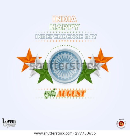 Holidays layout template with National Celebration of India; Orange, white and green stars and Ashoka wheel in center; Design background for fifteenth of August, Indian Independence Day - stock vector
