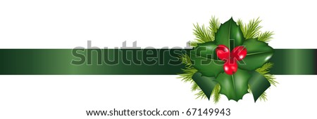 Holly Berry And Green Tapes, Isolated On White Background, Vector Illustration - stock vector