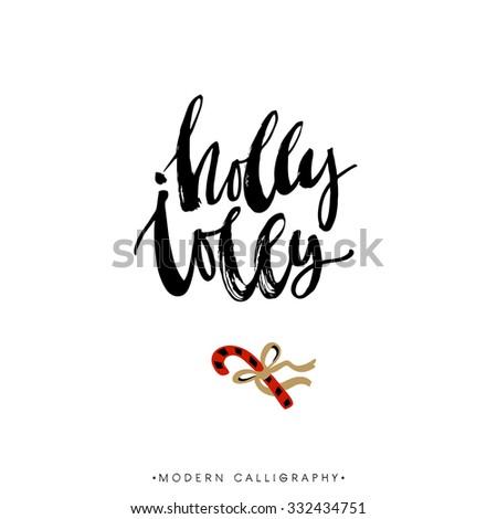 Holly Jolly. Christmas calligraphy. Handwritten modern brush lettering. Hand drawn design elements. - stock vector