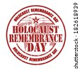 Holocaust remembrance day grunge rubber stamp on white, vector illustration - stock vector