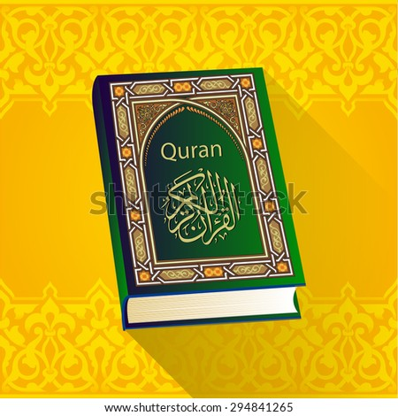 Holy Quran. Islamic book. Logo, card, symbol.vector illustration - stock vector