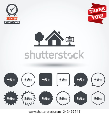 Home sign icon. House for sale. Broker symbol. Circle, star, speech bubble and square buttons. Award medal with check mark. Thank you ribbon. Vector - stock vector