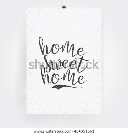 Home, Sweet Home. Blank Paper Poster On White Wall. Vector eps-10.  - stock vector