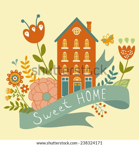 Home sweet home concept illustartion with house, ribbon and flowers. Vector illustration - stock vector