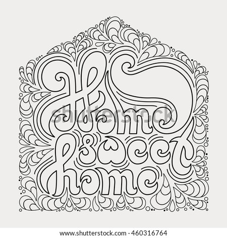 Home Sweet Quote Coloring Book Stock Vector 460316764