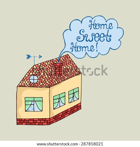 Home sweet home typography lettering decorative text. Vector illustration of isolated cartoon house on white background  - stock vector