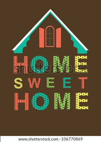 Home Sweet Home Stock Photos, Images, amp; Pictures  Shutterstock