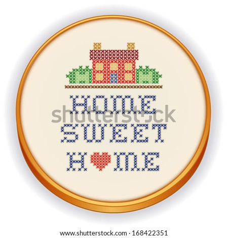 Home with a Big Heart Embroidery, Decorative cross stitch needlework design sampler Home Sweet Home on fabric in retro wood sewing hoop, house in landscape graphic, isolated on white background. - stock vector