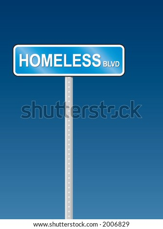 Homeless Blvd sign