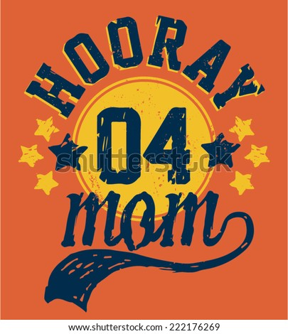 Hooray 04 Mom Kids Sporty Tshirt Graphic - stock vector