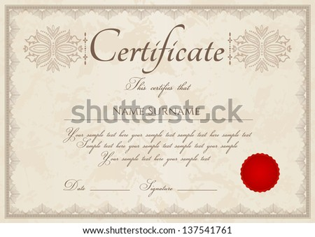 Horizontal vintage certificate of completion (template) with guilloche pattern (watermarks), border, red wax seal. Background design usable for diploma, invitation, gift voucher or awards. Vector - stock vector