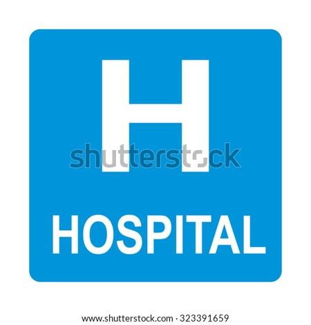 Hospital Road Sign, on vector background. - stock vector