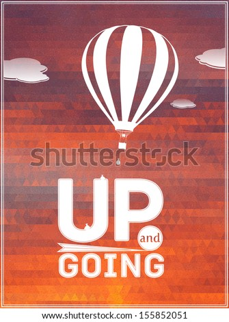 hot air balloon in the sky: vector illustration, typographic poster, greeting card - stock vector