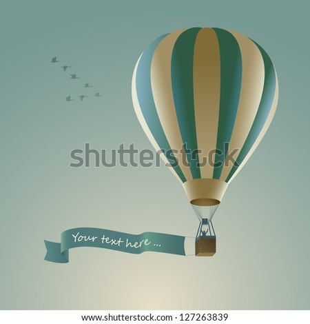 Hot air balloon with message on banner, vector illustration - stock vector