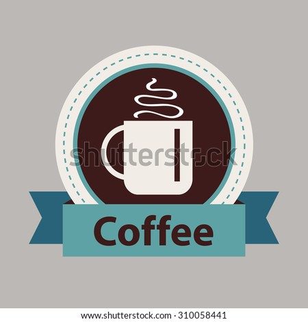 Hot coffee label in brown and blue colors. Mugs of coffee vector illustration. Coffee break concept. Cafe background. - stock vector