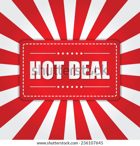 Hot Deal banner with sunburst effect on white and red background, VECTOR, EPS10 - stock vector