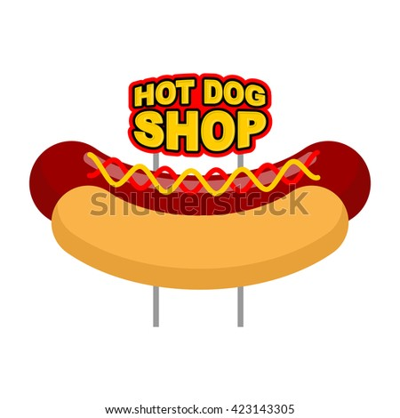 Hot dog shop signboard. Big juicy sausage and bun name for fast food restaurant. Traditional American food - stock vector