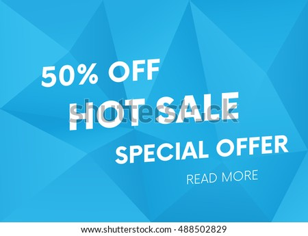 Hot sale, special offer web banner and poster, background. Read more place. Vector illustration.
