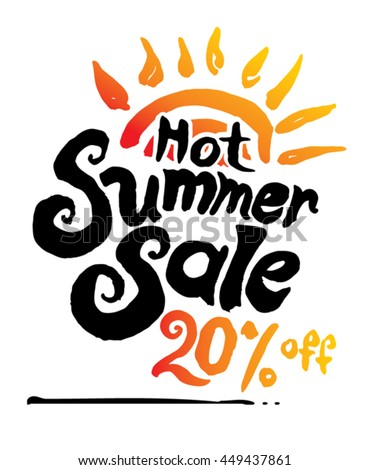 Hot Summer Sale. 20% off. Hand lettering and sun vector poster.