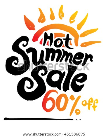 Hot Summer Sale. 60% off. Hand lettering and sun vector poster.