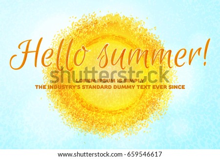 Hot Summer Sun On Blue Sky Vector Abstract Background. Hello Summer Text,  Bright Day
