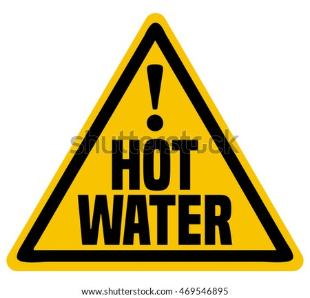 Hot Water Triangular Warning Sign, Vector Illustration.