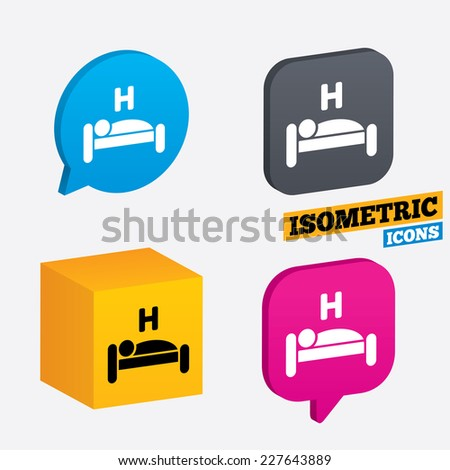 Hotel apartment sign icon. Travel rest place. Sleeper symbol. Isometric speech bubbles and cube. Rotated icons with edges. Vector - stock vector