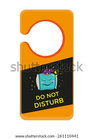 Hotel Door Hanger with Sleeping Pillow cartoon and Do Not Disturb sign. Hospitality Management Industry. Resize to fit the Standard Door Knob. Editable EPS10  - stock vector