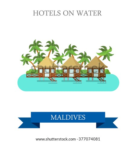 Hotels on Water in Maldives. Flat cartoon style historic sight showplace attraction web site vector illustration. World countries cities vacation travel sightseeing Asia collection. - stock vector