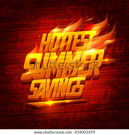 Hottest summer savings, original sale design - stock vector
