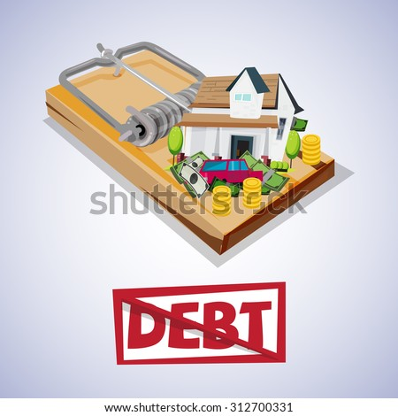 house and car with money on trap. debt trap concept - vector illustratiob - stock vector