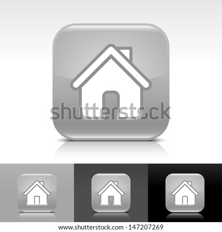 House icon set. Gray glossy web button with white sign. Rounded square shape with shadow, reflection on white, gray, black background. Vector illustration design element save in 8 eps  - stock vector