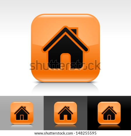 House icon set. Orange glossy web button with black sign. Rounded square shape with shadow, reflection on white, gray, black background. Vector illustration design element save in 8 eps  - stock vector