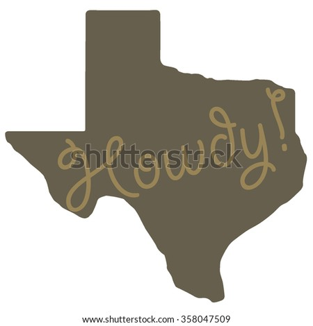 Howdy State of Texas - stock vector