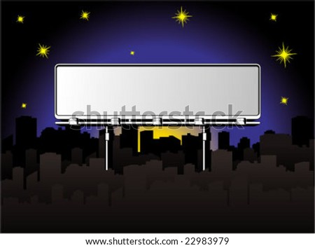 huge billboard in the middle of town when the night come - stock vector