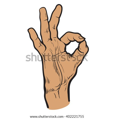 Human hand showing OK, fingers showing symbol of a great state, vector isolated mans hand on a white background sketch style hand-drawn.Sketch hand showing OK. Ok icon. Ok hand. Icon hand Ok - stock vector
