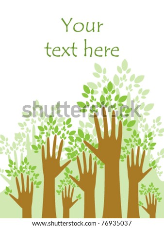 Human hands in the form of trees - the concept of environmental protection - stock vector