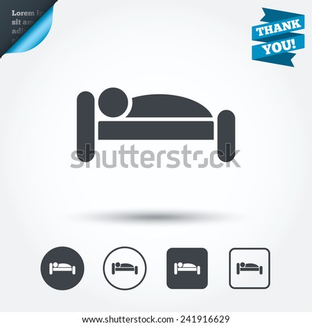 Human in bed sign icon. Travel rest place. Sleeper symbol. Circle and square buttons. Flat design set. Thank you ribbon. Vector - stock vector