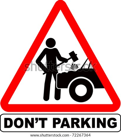 humorous sign Don't parking - stock vector