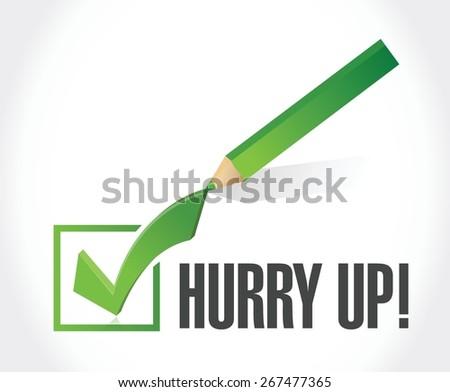 hurry up check mark sign illustration design over white - stock vector